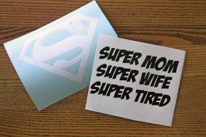 Supermom Super Tired Wall Decor Vinyl