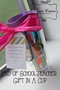Teacher Gift in a Cup Last Day of School
