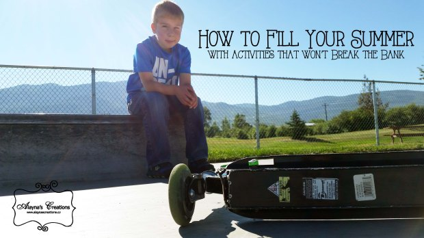 How to Fill Your Summer with Activities that won't break the bank fun things to do with kids
