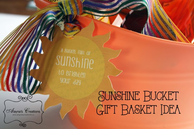 Sunshine Bucket Tag Gift Basket Idea for a friend with cancer