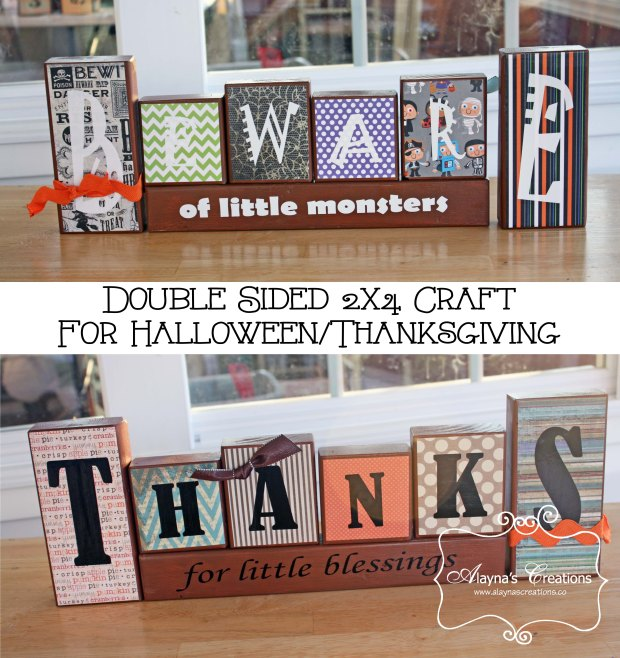 Double Sided Wood 2x4 Craft for Halloween and Thanksgiving Beware of LIttle Monsters Thanks for little blessings