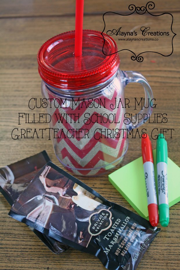 Mason Jar cups filled with school supplies and hot chocolate mix make a great Christmas gift for teachers