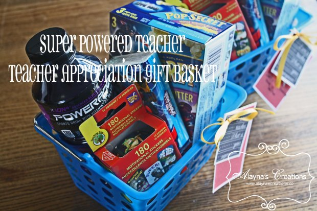 Super Powered Teacher Teacher Appreciation Gift Basket Teacher End of School Year Gift
